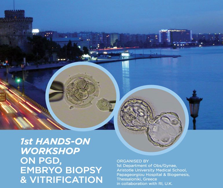 1st Hands-on Workshop on PGD, Embryo Biopsy & Vitrification poster